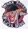 WORK SUCKS LETS RIDE Motorcycle Full color Graphic Window Decal Sticker