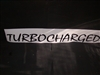 Turbocharged #2 Windshield or window Decal