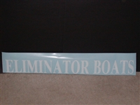 "Eliminator Boats Decal 4"" Tall X 36"" long Decal"