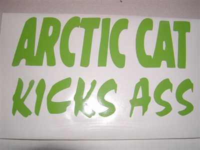Arctic cat Kicks A$$ Decal