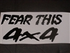 Fear this 4x4 Decal