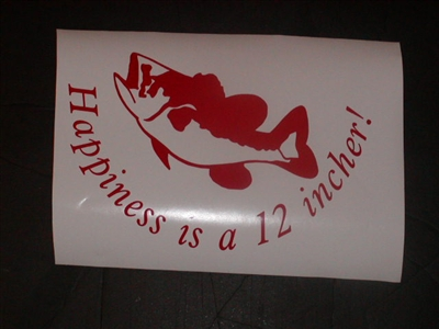 Happiness is a 12 Incher! Decal