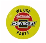 We Use Genuine Chevrolet Parts, Metal Sign