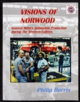 Visions of Norwood Book, General Motors Automobile Production During The 1980's by Philip Borris