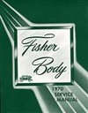 1970 Chevelle Fisher Body Service Manual