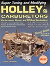 Chevelle - Super Tuning And Modifying Holley Carburetors