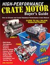 Chevelle - High Performance Crate Motor Buyers Guide