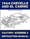 1964 Chevelle Factory Assembly Manuals.   A reprint of the actual factory instruction manual