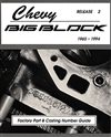 1965 - 1999 Chevelle Big Block, Casting Numbers, Over 35 years of Big Block casting numbers, Blocks, heads, intakes and exhausts.  96 pages
