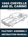 1966 Chevelle Factory Assembly Manuals.   A reprint of the actual factory instruction manual
