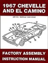 1967 Chevelle Factory Assembly Manuals.   A reprint of the actual factory instruction manual