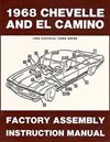 1968 Chevelle Factory Assembly Manuals.   A reprint of the actual factory instruction manual