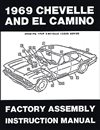 1969 Chevelle Factory Assembly Manuals.   A reprint of the actual factory instruction manual