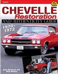 Chevelle Restoration and Authenticity Guide 1970 - 1972, By Dale McIntosh
