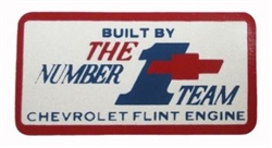 1967 - 1970 Valve Cover Decal, Small Block Built By the Number 1 Team Flint Michigan