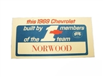 1969 Chevelle / Nova Built By The Number 1 Team, Norwood Dash Window Card