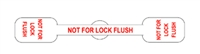 Not for Lock Flush Label