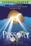 JUDAISM IN A NUTSHELL: PASSOVER