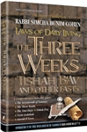 LAWS OF THE 3 WEEKS, TISHAH B'AV & FASTS LAWS OF DAILY LIVING SERIES BISTRITZKY - HARDCOVER