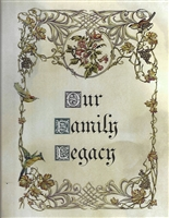 OUR FAMILY LEGACY