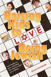 RAISING KIDS TO LOVE BEING JEWISH