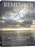 REMEMBER MY SOUL