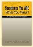 SOMETIMES YOU ARE WHAT YOU WEAR (PAPERBACK)
