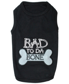 bad to da bone dog shirt
