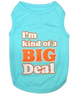 kind of a big deal dog shirt