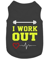 i work out dog shirt