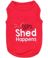 Shed Happens dog shirt