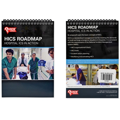 HICS Roadmap - Hospital Incident Command System in Action