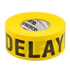 Triage Tape DELAYED Yellow