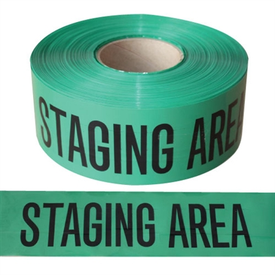 Barricade Tape STAGING AREA - 1000'