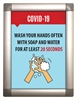 "Wash Your Hands - Snap-Open Poster Frame 10.25"" x 13.75"" with Print"