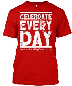 Celebrate Every Day T-Shirt