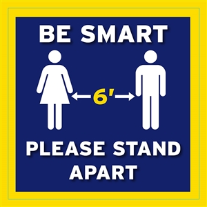 "Social Distancing ""Be Smart"" Adhesive Floor Decals - 12"" x 12"""