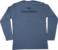 Long sleeve crew neck T Shirt with I'll Have My Life Rare,  Please on front #Dare2bRare on back