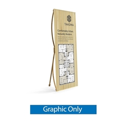 32.5in x 72in X-Stand Display (Graphic Only). This eco-friendly lightweight bamboo banner stand is the ideal advertising display for the cost-conscious consumer. Quick and easy to assemble, rapidly set up in a minute.
