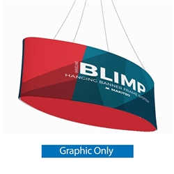 10ft x 24in MAKITSO Blimp Ellipse Hanging Tension Fabric Banner Single Sided Graphic Only. Hanging Banner Displays: high-quality print graphic, lightweight aluminum frame, largest variety of Ellipse Hanging signs for trade shows.