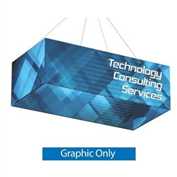 Double-Sided Replacement Fabric for 8ft x 4ft x 2ft Rectangle Hanging Banner. Formulate Rectangle Hanging Banner Display offers a simple, 4 sided structure for your graphics and messaging from anywhere on the trade show or event floor floor.