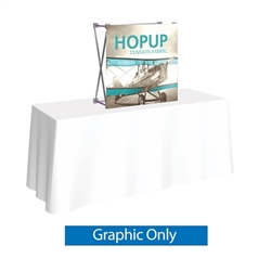 30in x 30in HopUp Straight Tabletop Display Front Fabric Only. HopUp Display has a light weight, heavy duty frame that holds a fabric graphic mural. Durable stretch fabric graphic stays attached to the HopUp frame for fast and efficient use.