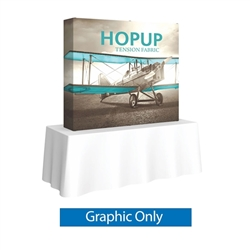 5ft x 5ft HopUp Straight Tabletop Display Full Fitted Graphic Only. HopUp Display has a light weight, heavy duty frame that holds a fabric graphic mural. Durable stretch fabric graphic stays attached to the HopUp frame for fast and efficient use.