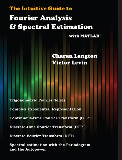 Intuitive Guide to Fourier Analysis and Spectral Estimation