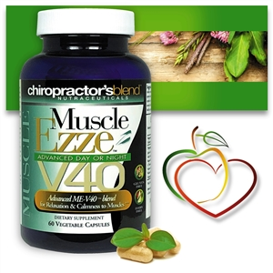 "<strong>""The Original"" Muscle Ezze V40 Advanced!</strong><br><i> Day or Night Muscle Relaxation Support Formula</i>"