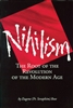 Nihilism: The Root of the Revolution of the Modern Age <br />Fr. Seraphim Rose