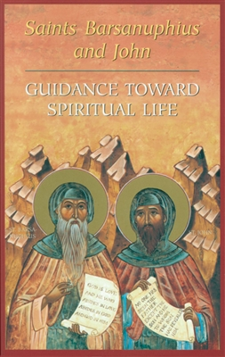 "Guidance toward Spiritual Life<br /><span style=""font-size:80%;"">by Saints Barsanuphius and John</span>"