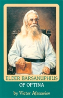 "Vol. 7: Elder Barsanuphius of Optina<br /><span style=""font-size:80%;"">by Victor Afanasiev</span>"