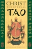 "Christ the Eternal Tao<br /><span style=""font-size:80%;"">by Hieromonk Damascene</span>"