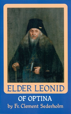 "Vol. 1: Elder Leonid of Optina<br /><span style=""font-size:80%;"">by Fr. Clement Sederholm</span>"